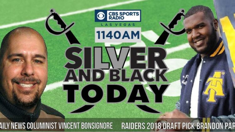 Silver and Black Today radio show Barndon Parker Vinny Bonsignore