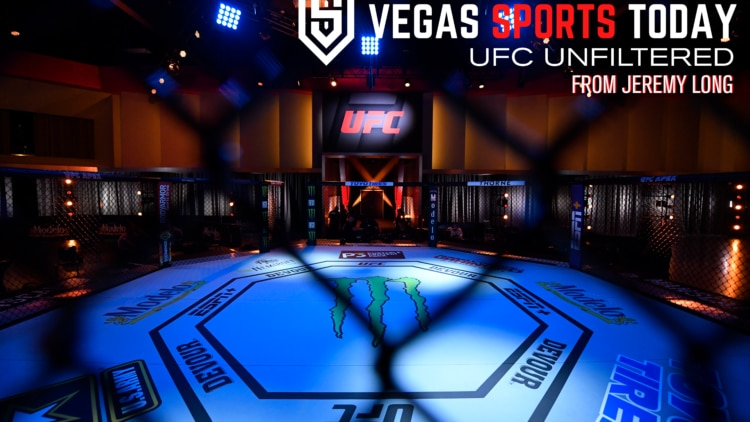UFC unfiltered vegas sports today